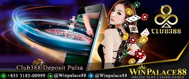 Club388 Deposit Pulsa