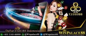 Daftar Club388 Indonesia