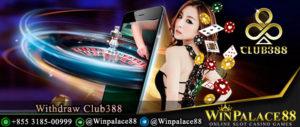 Withdraw Club388 | Club388 Indonesia