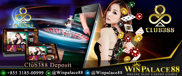 Club388 Deposit